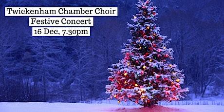 ★Twickenham Chamber Choir Festive Concert★ tickets