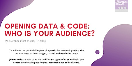 Opening data & code: Who is your audience? tickets