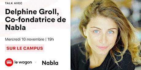 ApéroTalk avec Delphine Groll, COO et co-fondatrice de Nabla tickets