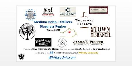 Medium & Craft Distilleries; Bluegrass Region Tasting B.Y.O.B.(Course #322) tickets
