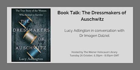 Book Talk: The Dressmakers of Auschwitz tickets