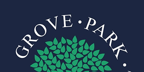 Grove Park - 07/12/21 - Open Morning for Reception Parents - September 2022 tickets