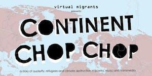 Continent Chop Chop as part of Plaforma Festival,...