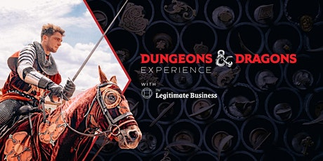 CCKPL: Dungeons & Dragons Experience with The Legitimate Business (TLB) tickets