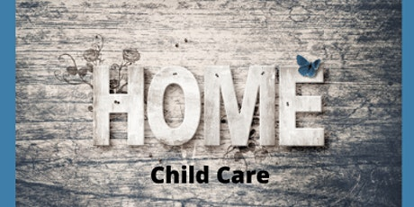 Home Child Care Providers- Reconnecting with Families tickets
