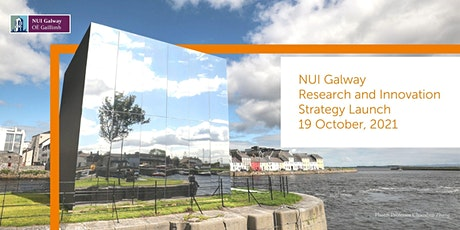 NUI Galway Research & Innovation Strategy +  Global Challenges Launch tickets