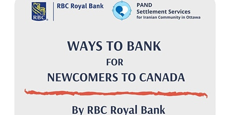 Ways to Bank for Newcomers to Canada by RBC tickets