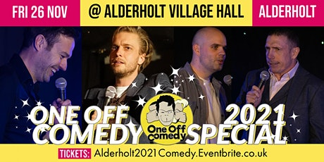 One Off Comedy 2021 Special @ Alderholt Village Hall! tickets