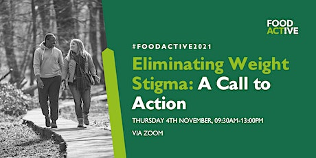 Eliminating Weight Stigma: A Call to Action tickets