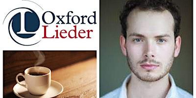 Oxford Lieder Concert Series presents  James Atkinson (baritone)