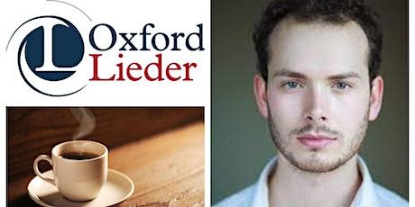 Oxford Lieder Concert Series presents  James Atkinson (baritone) tickets