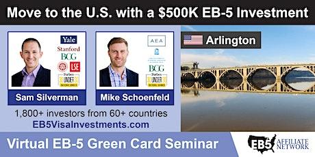 Arlington EB-5 American Green Card Virtual Seminar tickets
