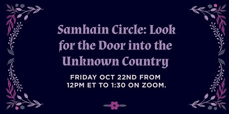 Missing Witches Samhain Circle: Look for the Door into the Unknown Country tickets