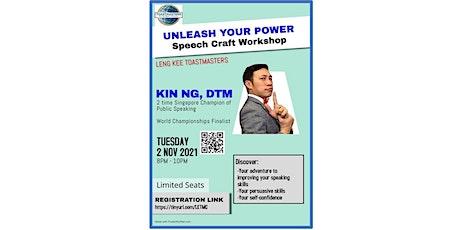 Leng Kee Toastmasters - Unleash Your Power Speech Craft Workshop (Online) tickets