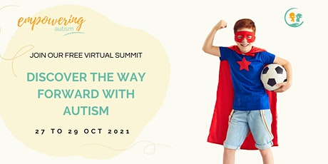 4th Empowering Autism Summit - Discover The Way Forward tickets
