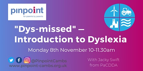 """""""Dys-missed"""" — Introduction to Dyslexia tickets"""