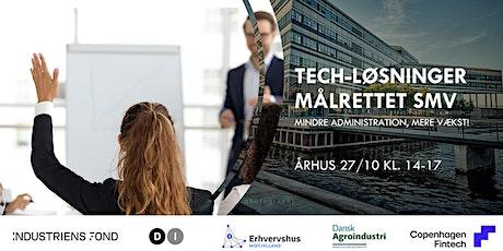 Tech-løsninger målrettet danske SMV - mindre administration, mere vækst! tickets