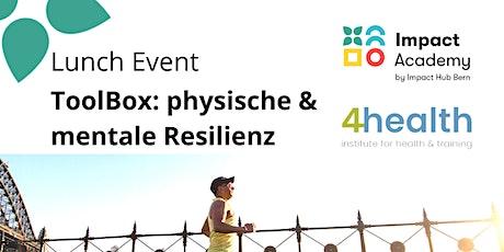Impact Academy | ToolBox: physischer & mentale Resilienz Tickets
