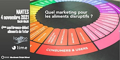 Quel marketing pour les aliments disruptifs ?  Conférence-débat à Nantes billets