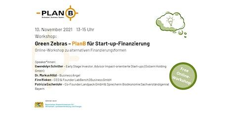 Green Zebras - PlanB für Start-up-Finanzierung Tickets