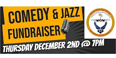 Comedy & Jazz Night Fundraiser - MO AFJROTC tickets