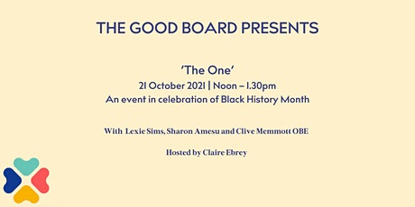 The One - An event in celebration of Black History Month tickets