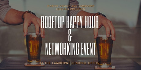Rooftop Happy Hour and Networking Event tickets