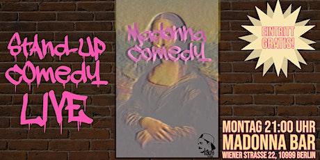 "Stand-up Comedy Live • Kreuzberg • 21 Uhr • ""Madonna Comedy"" Tickets"