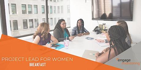 Project Lead for Women Breakfast tickets