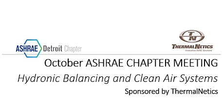 October 19th ASHRAE Detroit Chapter Meeting Sponsored By ThermalNetics tickets