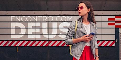 ENCONTRO COM DEUS MULHERES - FEVEREIRO DE 2022 ingressos