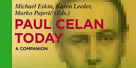 Paul Celan Today: A Roundtable Discussion tickets