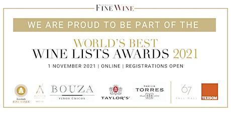 The World of Fine Wine World's Best Wine Lists Awards 2021 tickets