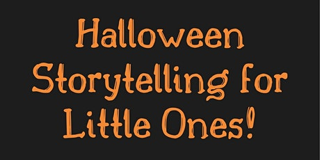 Halloween Storytelling for Little Ones tickets