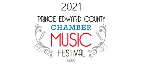2021 Prince Edward County Chamber Music Festival tickets