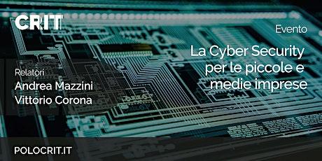 La Cyber Security per le piccole e medie imprese - 2° episodio biglietti