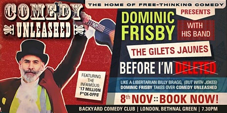 Dominic Frisby and The Gilets Jaunes Band tickets