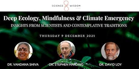 Dialogue III: Deep Ecology, Mindfulness & Climate Emergency tickets