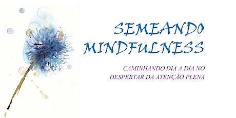 Programa Mindfulness 8 Semanas ingressos