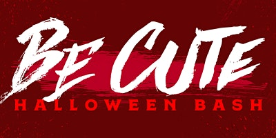 Be Cute Halloween Bash