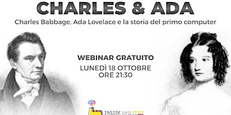 Charles&Ada: Charles Babbage e Ada Lovelace e la storia del primo computer tickets