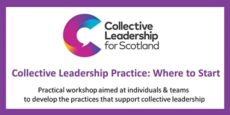 Collective Leadership Practice: Where to Start tickets