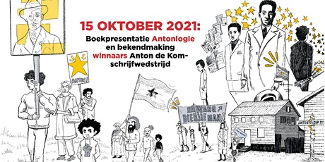Boekpresentatie Antonlogie en winnaars Anton de Kom-schrijfwedstrijd! tickets