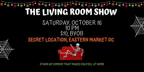 The Living Room Halloween Comedy Show (late show!) tickets
