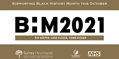 Surrey Heartlands ICS BAME Alliance Black History Month Event tickets