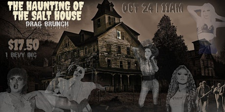 The Haunting of the Salt House (Drag Brunch) tickets