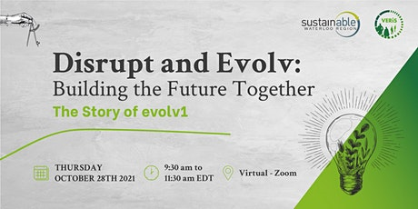 Disrupt and evolv: Building the Future Together tickets