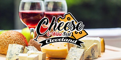 Cheese & Wine Fest Cleveland 2021 tickets