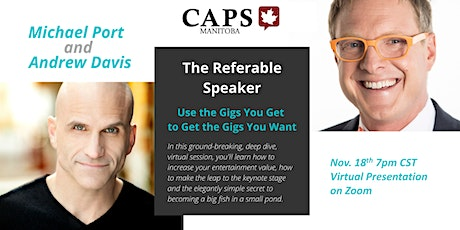 The Referable Speaker:  Use the gigs you get to get the gigs you want. tickets