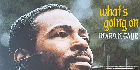 'What's Going On' at 50: Marvin Gaye, Music & Politics tickets